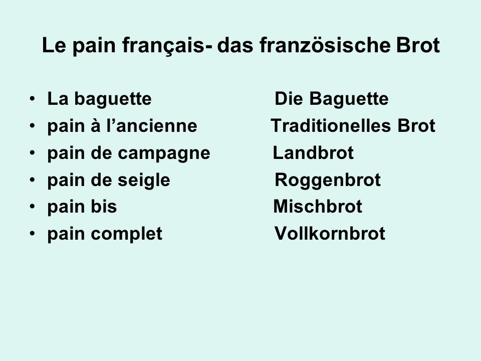 Le pain français- das französische Brot