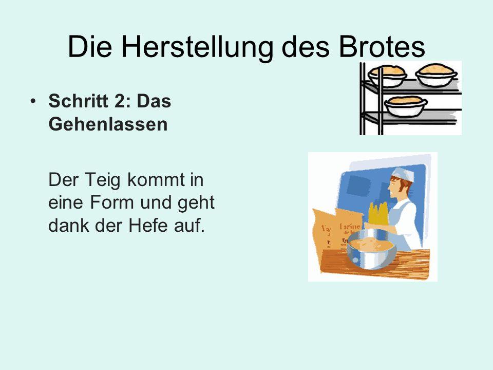 Die Herstellung des Brotes