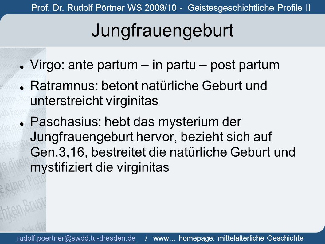 Jungfrauengeburt Virgo: ante partum – in partu – post partum
