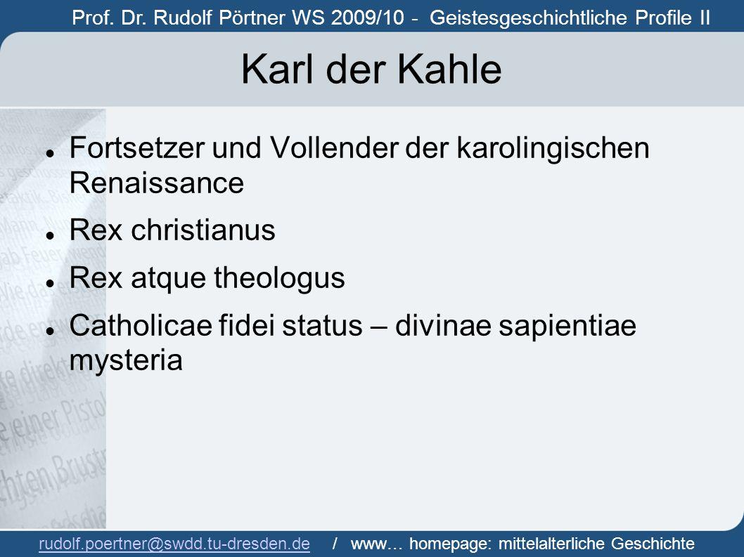 Karl der Kahle Fortsetzer und Vollender der karolingischen Renaissance