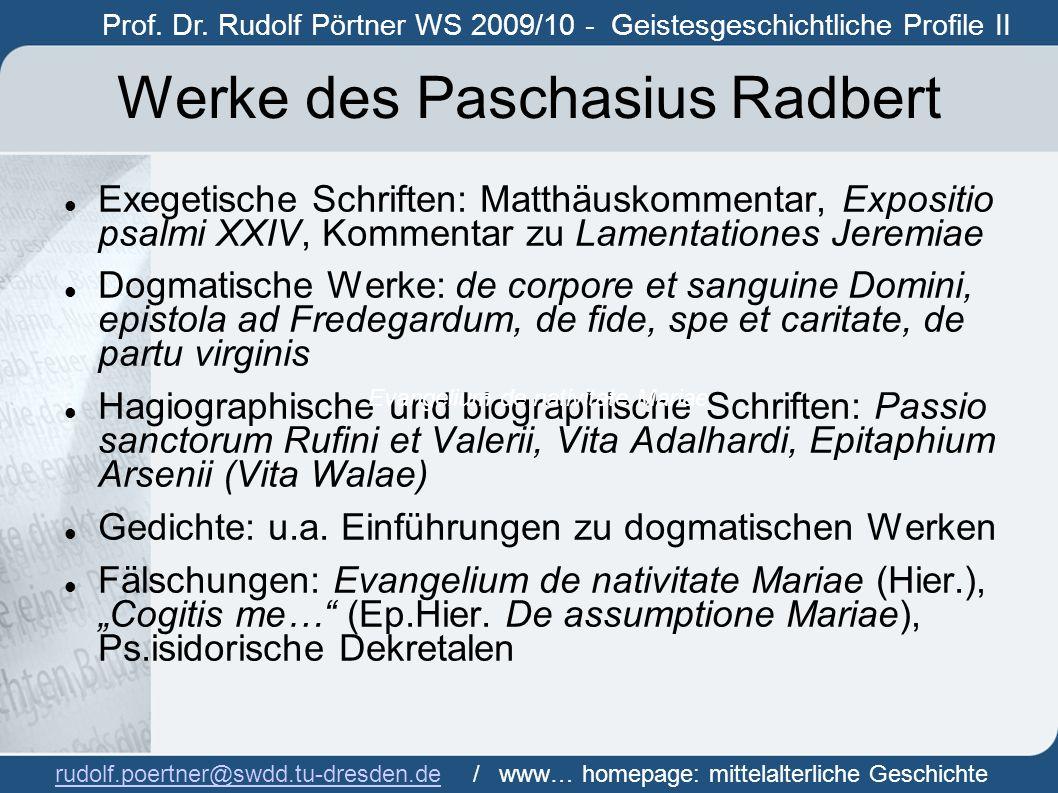 Werke des Paschasius Radbert