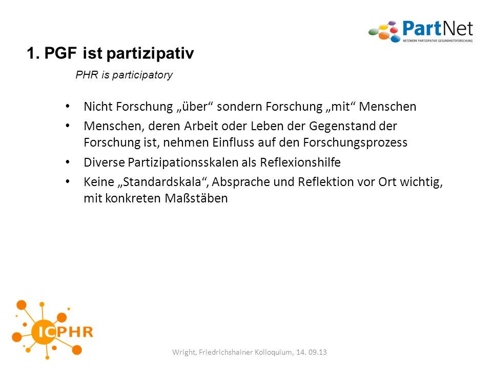 1. PGF ist partizipativ PHR is participatory