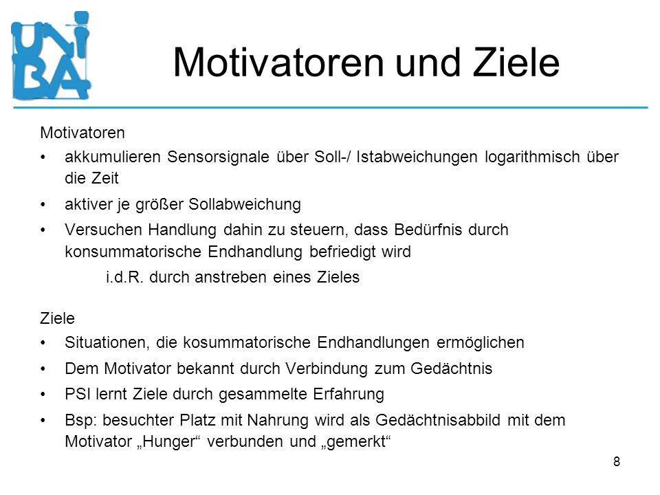 Motivatoren und Ziele Motivatoren