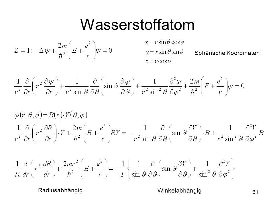 Wasserstoffatom Sphärische Koordinaten Radiusabhängig Winkelabhängig