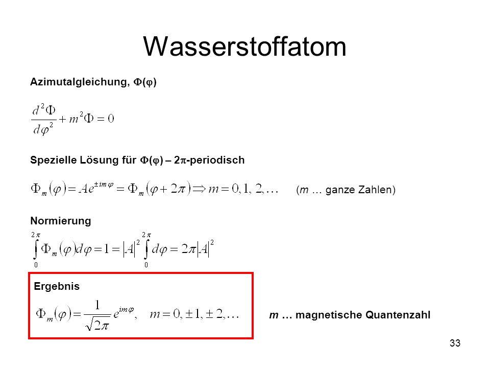 Wasserstoffatom Azimutalgleichung, ()