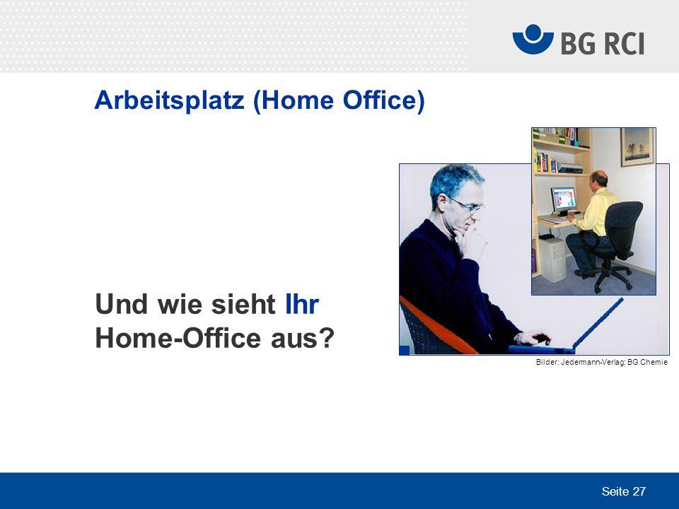 Und wie sieht Ihr Home-Office aus