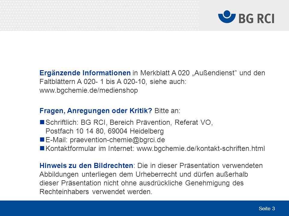 """Ergänzende Informationen in Merkblatt A 020 """"Außendienst und den Faltblättern A 020- 1 bis A 020-10, siehe auch: www.bgchemie.de/medienshop"""