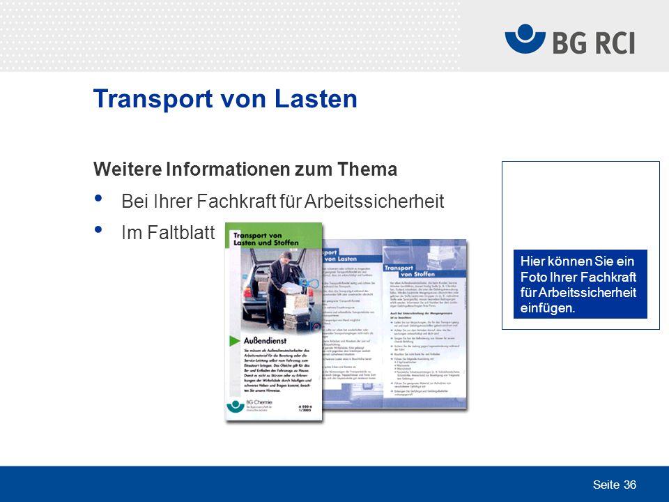 Transport von Lasten Weitere Informationen zum Thema