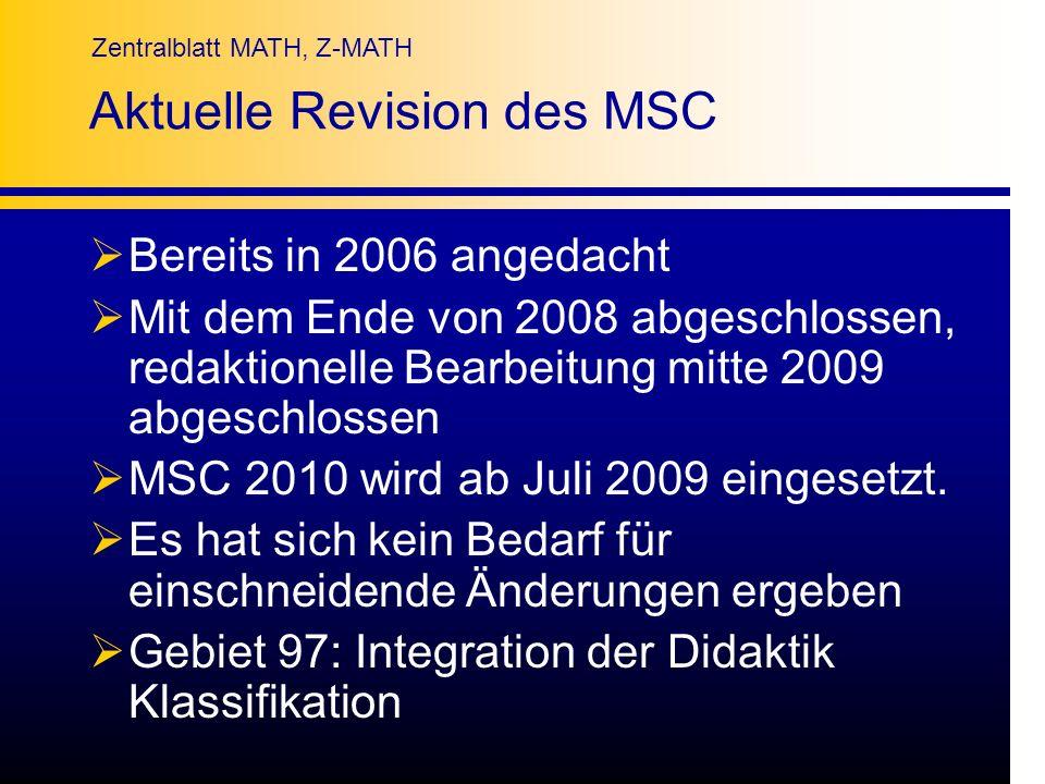 Aktuelle Revision des MSC