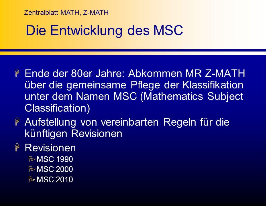 Die Entwicklung des MSC