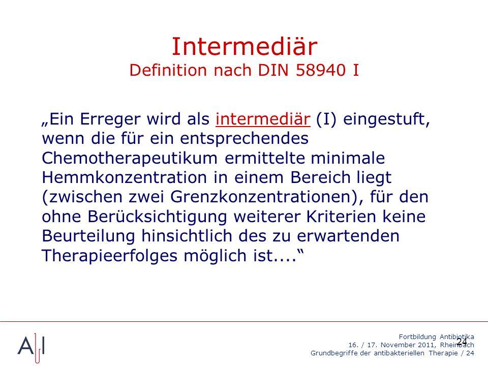Intermediär Definition nach DIN 58940 I