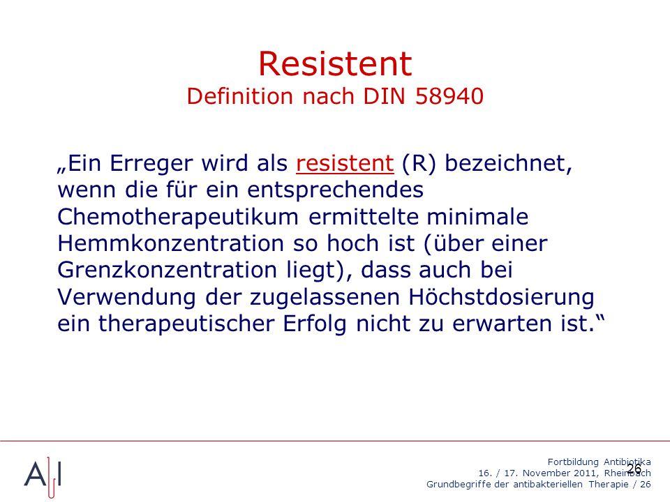 Resistent Definition nach DIN 58940