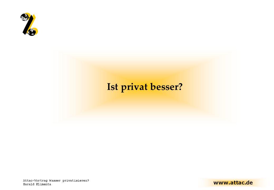 Ist privat besser Attac-Vortrag Wasser privatisieren Harald Klimenta