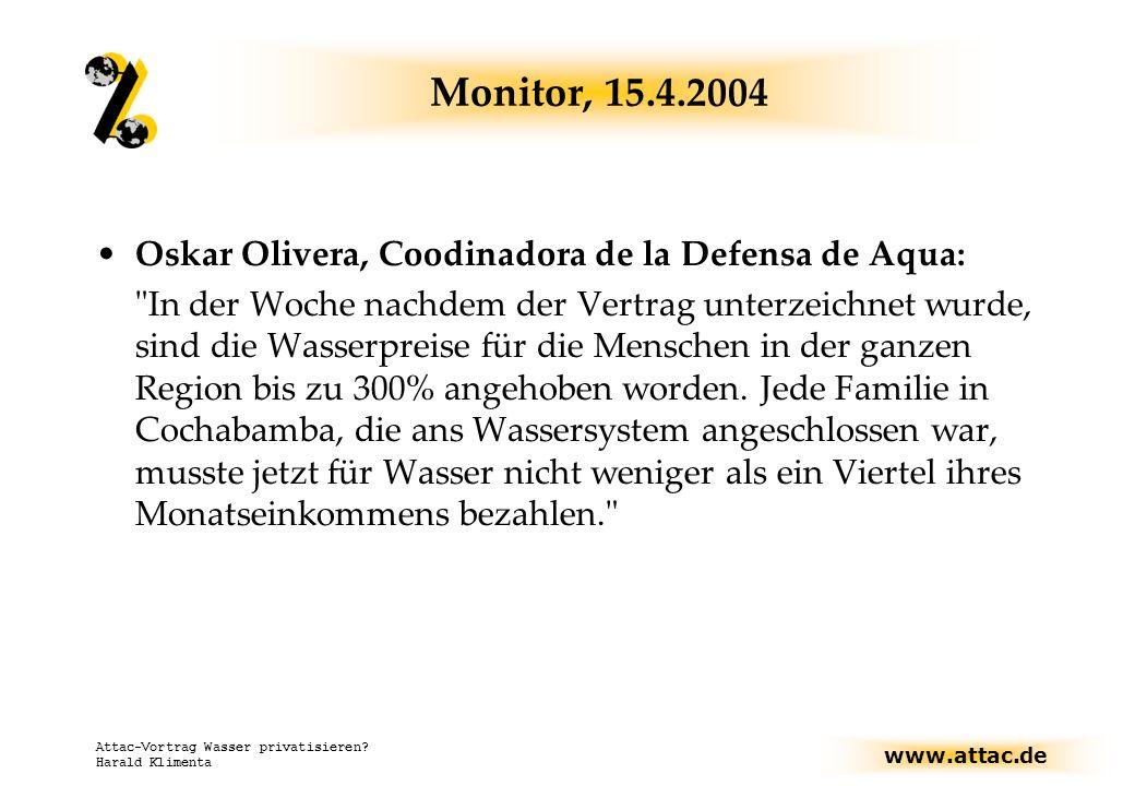 Monitor, 15.4.2004 Oskar Olivera, Coodinadora de la Defensa de Aqua: