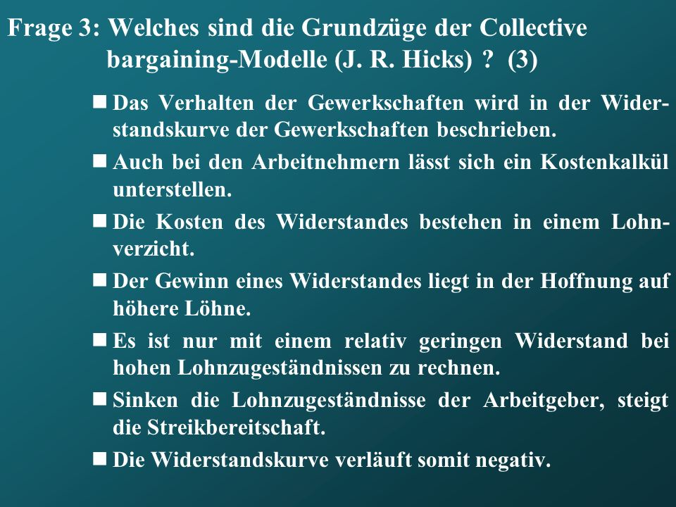 Frage 3: Welches sind die Grundzüge der Collective bargaining-Modelle (J. R. Hicks) (3)