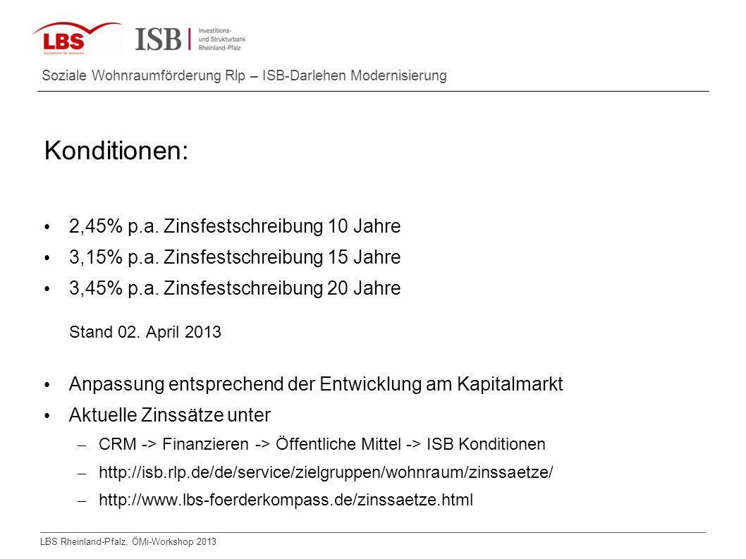 Konditionen: 2,45% p.a. Zinsfestschreibung 10 Jahre
