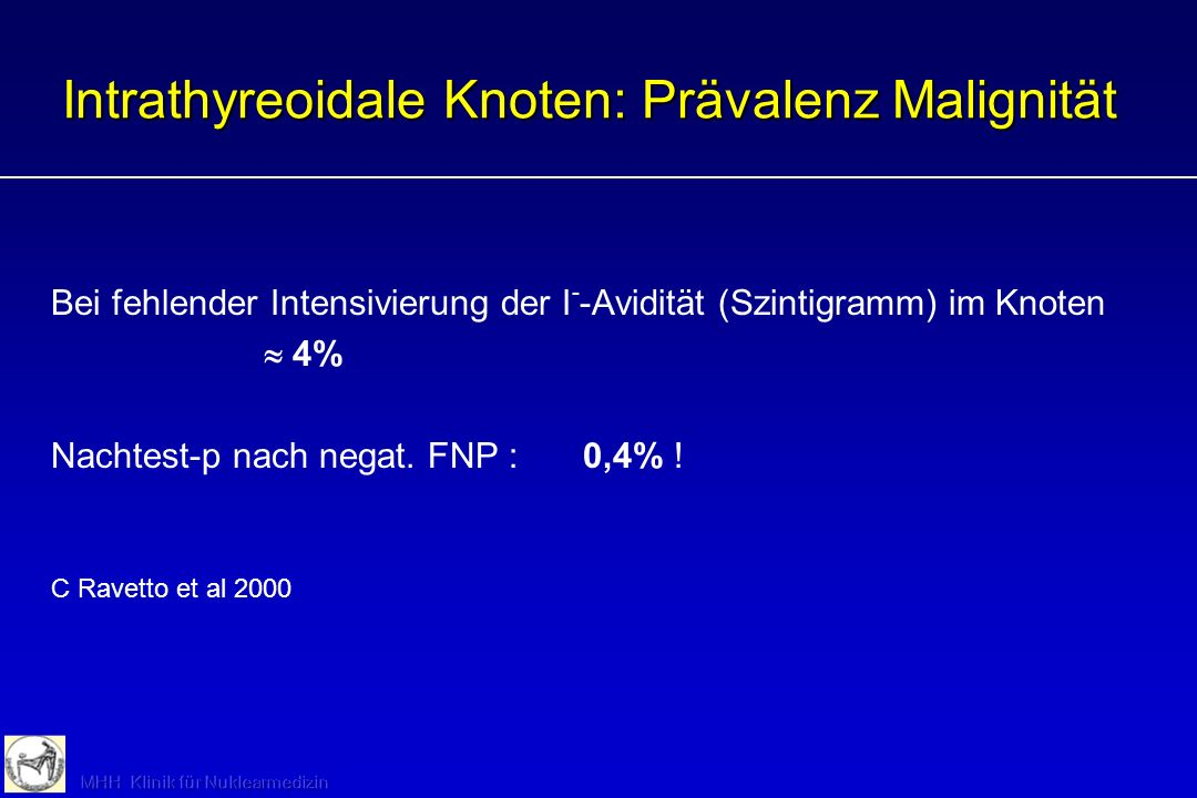 Intrathyreoidale Knoten: Prävalenz Malignität