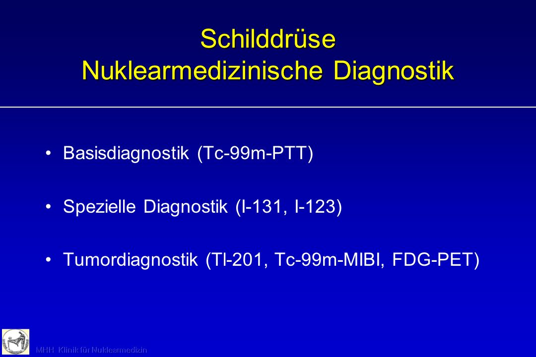 Schilddrüse Nuklearmedizinische Diagnostik