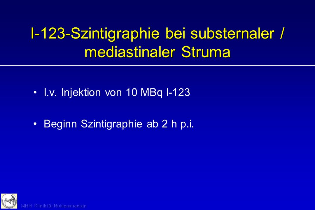 I-123-Szintigraphie bei substernaler / mediastinaler Struma