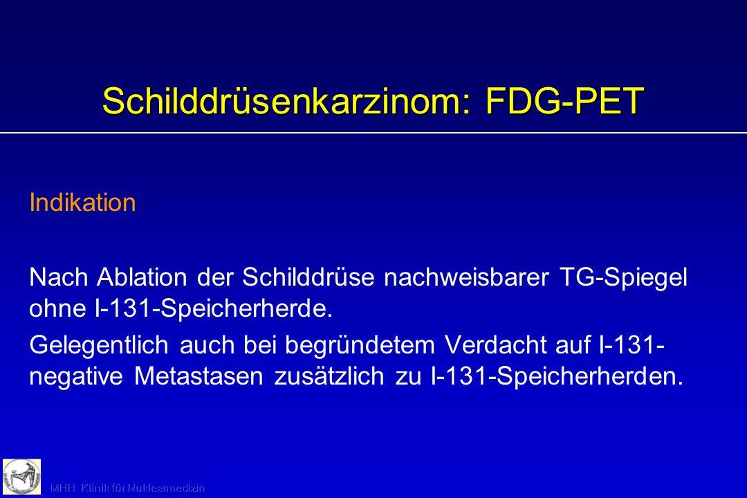 Schilddrüsenkarzinom: FDG-PET