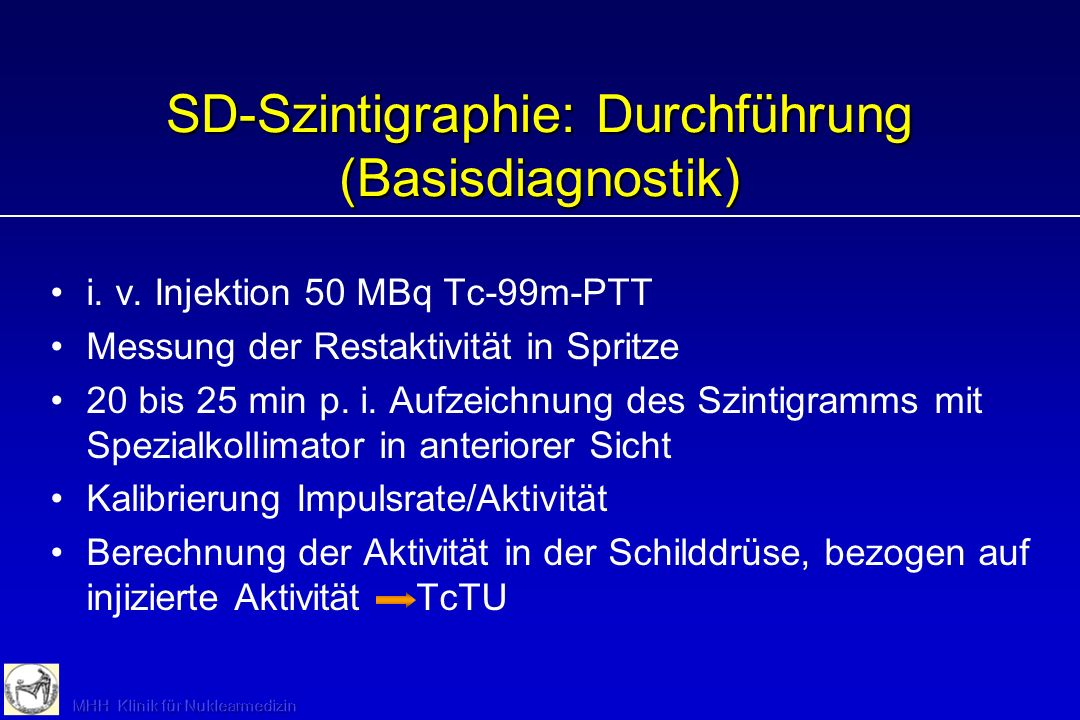 SD-Szintigraphie: Durchführung (Basisdiagnostik)