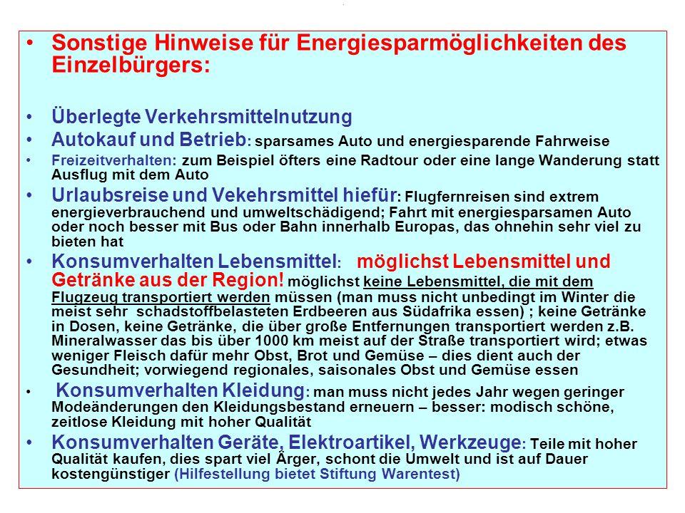Sonstige Hinweise für Energiesparmöglichkeiten des Einzelbürgers: