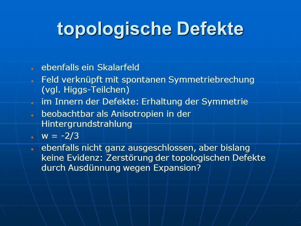 topologische Defekte ebenfalls ein Skalarfeld