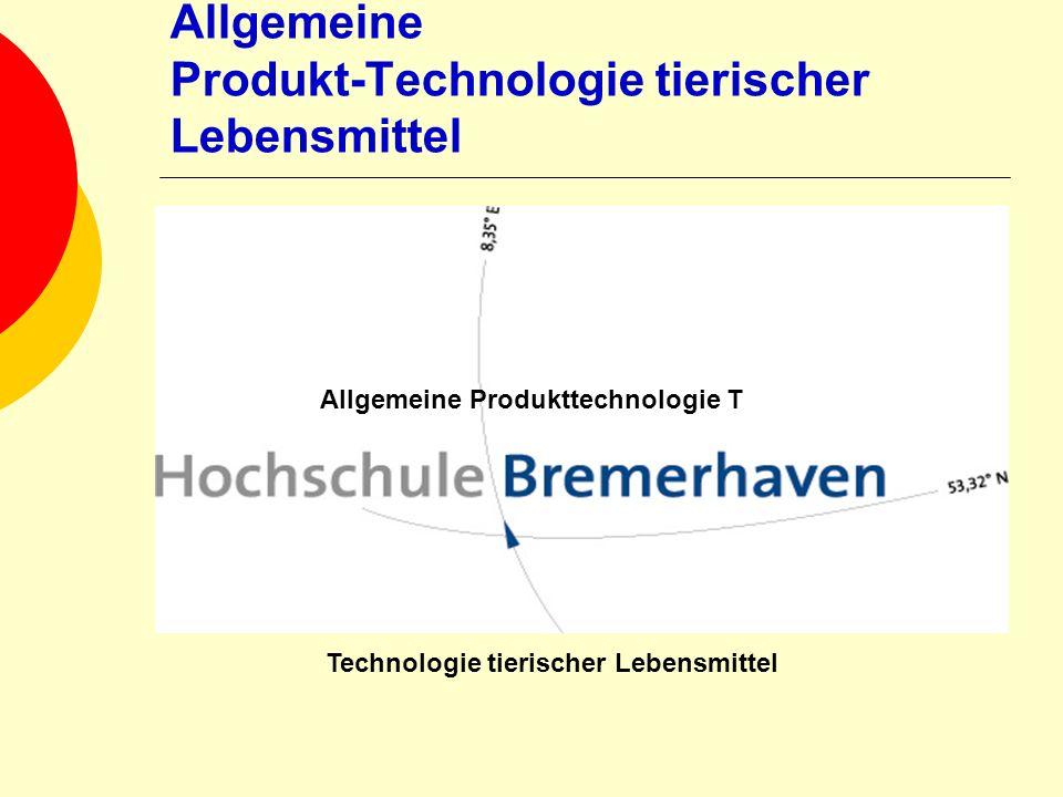 Allgemeine Produkt-Technologie tierischer Lebensmittel