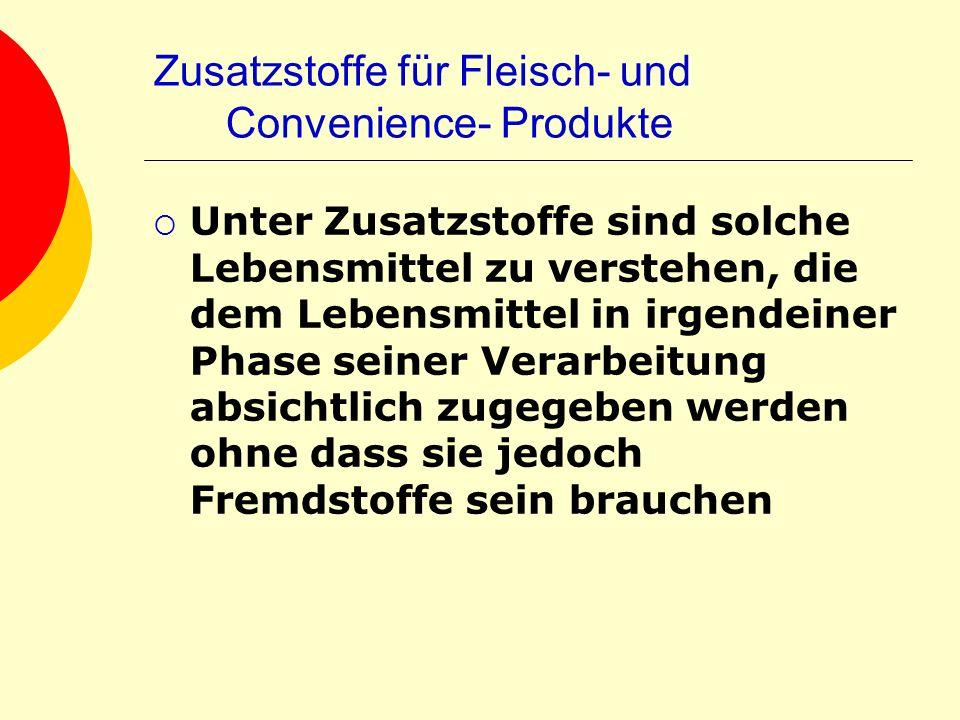 Zusatzstoffe für Fleisch- und Convenience- Produkte