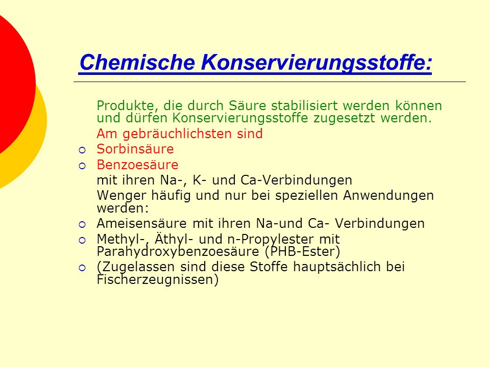 Chemische Konservierungsstoffe: