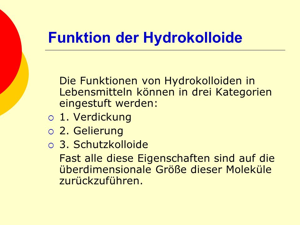 Funktion der Hydrokolloide