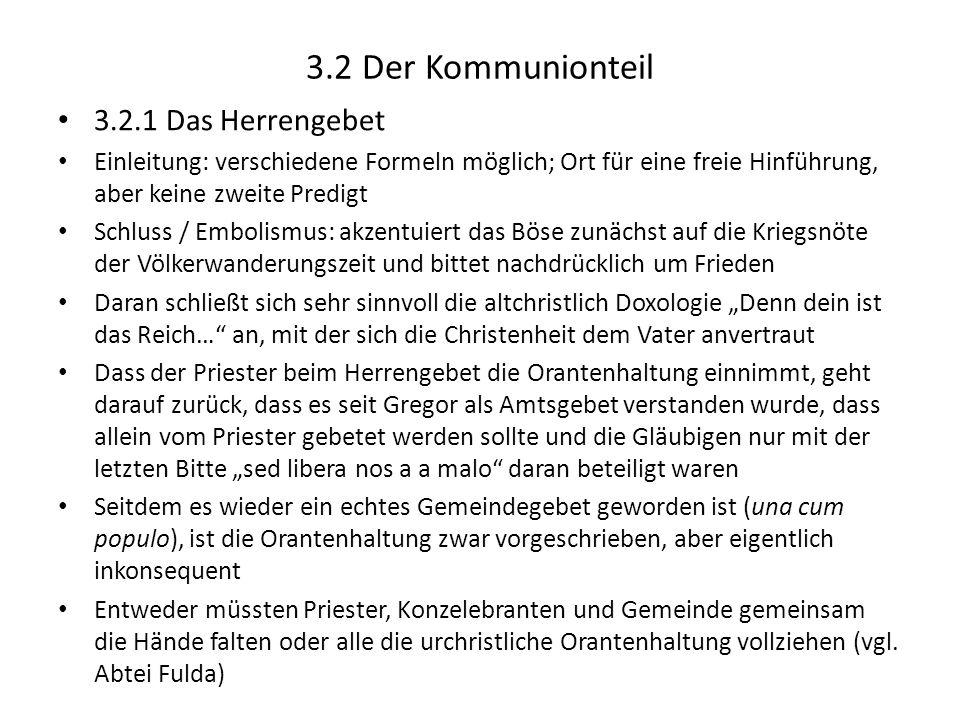 3.2 Der Kommunionteil 3.2.1 Das Herrengebet