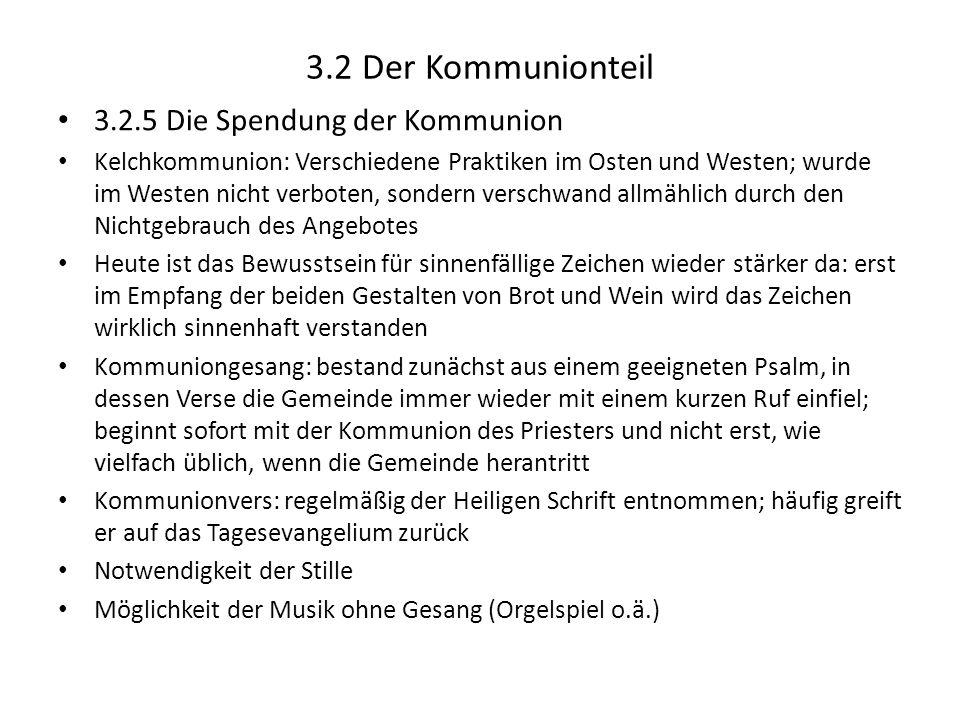 3.2 Der Kommunionteil 3.2.5 Die Spendung der Kommunion