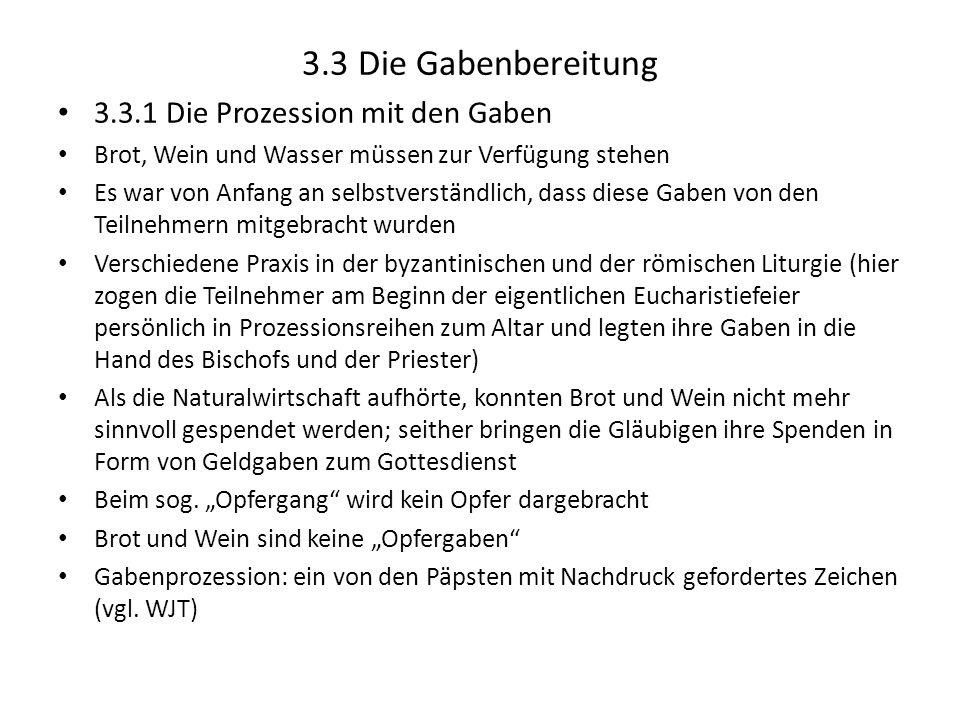 3.3 Die Gabenbereitung 3.3.1 Die Prozession mit den Gaben