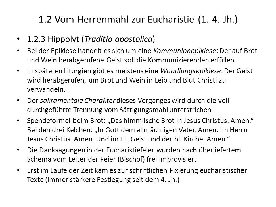 1.2 Vom Herrenmahl zur Eucharistie (1.-4. Jh.)