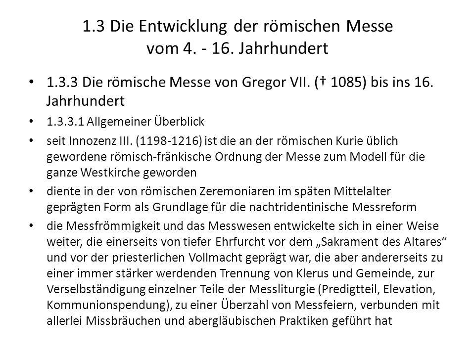 1.3 Die Entwicklung der römischen Messe vom 4. - 16. Jahrhundert