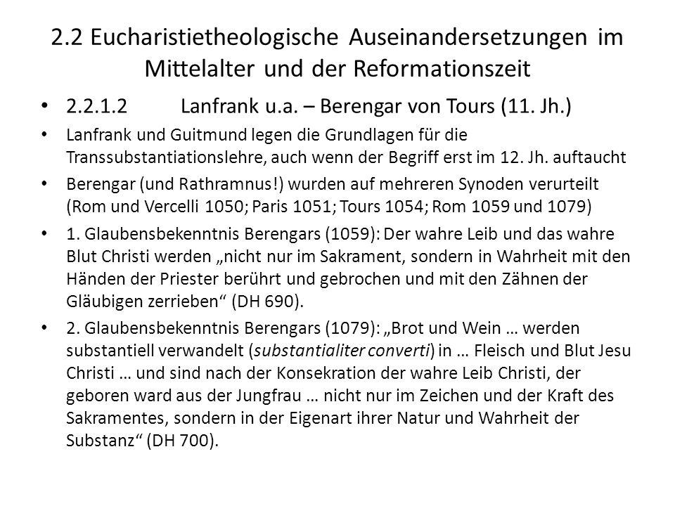2.2 Eucharistietheologische Auseinandersetzungen im Mittelalter und der Reformationszeit