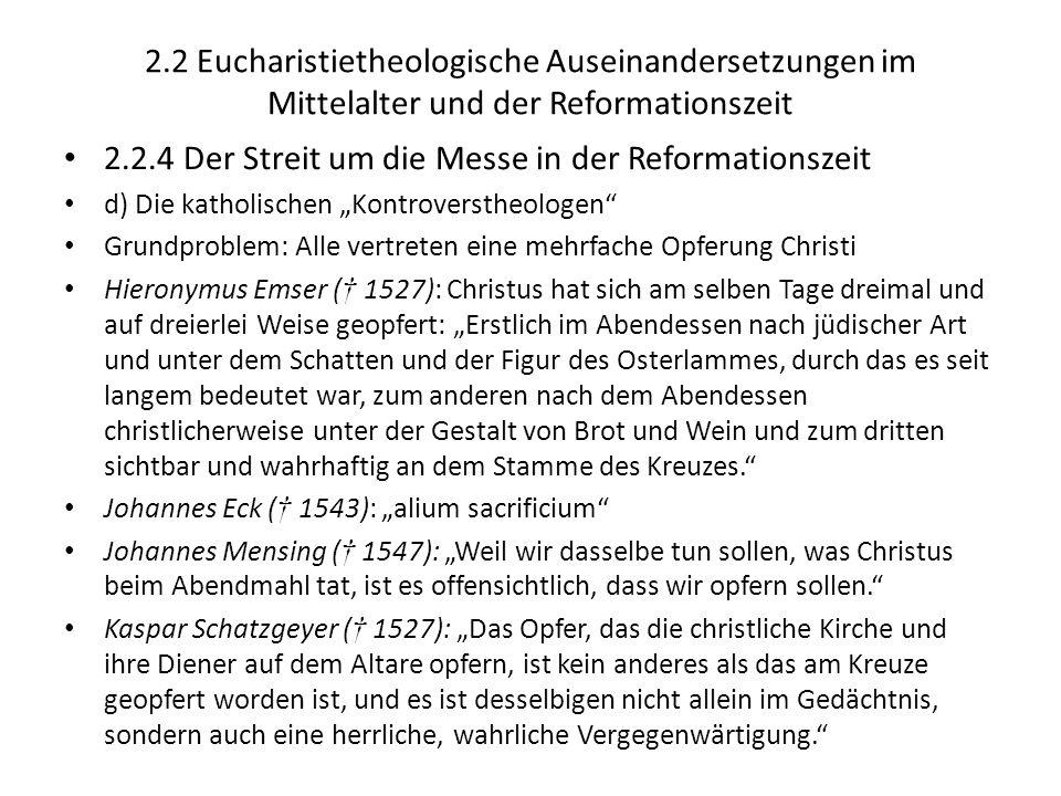 2.2.4 Der Streit um die Messe in der Reformationszeit