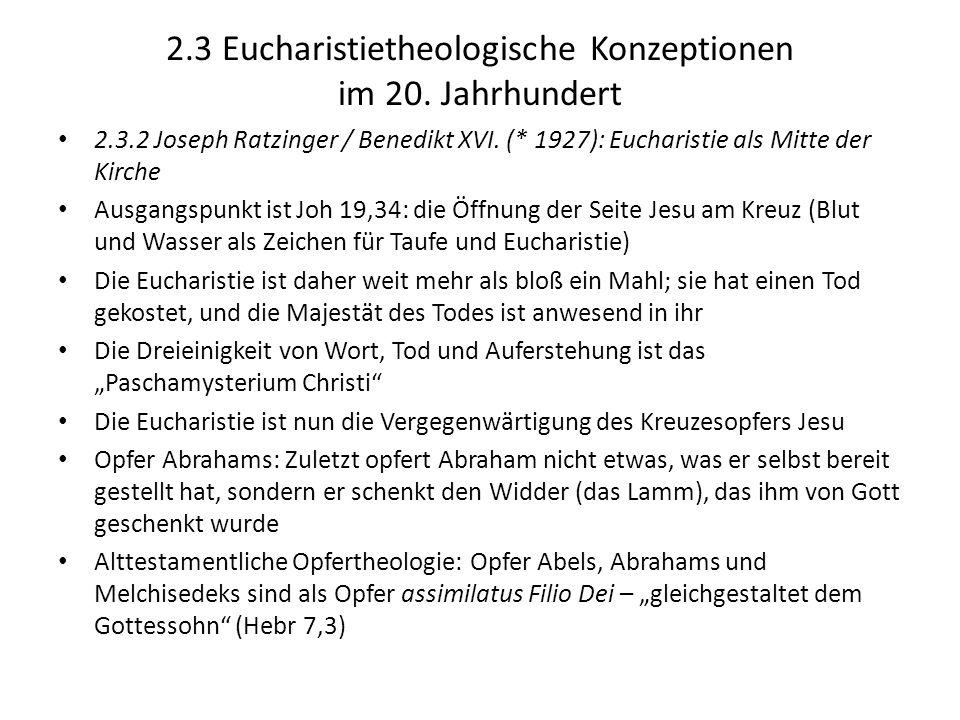 2.3 Eucharistietheologische Konzeptionen im 20. Jahrhundert