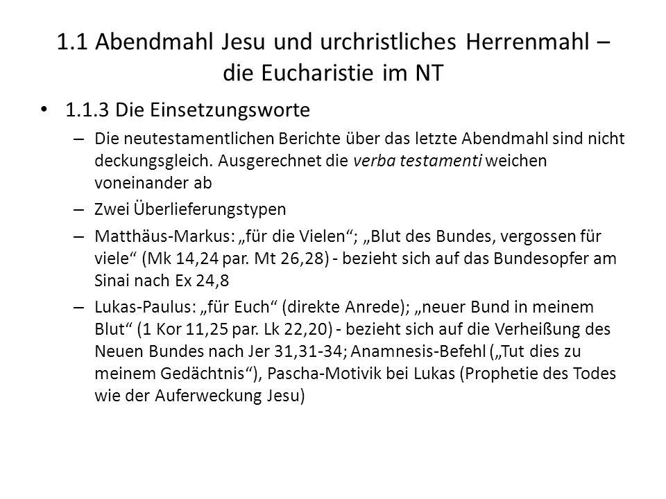 1.1 Abendmahl Jesu und urchristliches Herrenmahl – die Eucharistie im NT