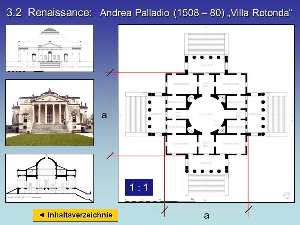 "3.2 Renaissance: Andrea Palladio (1508 – 80) ""Villa Rotonda"
