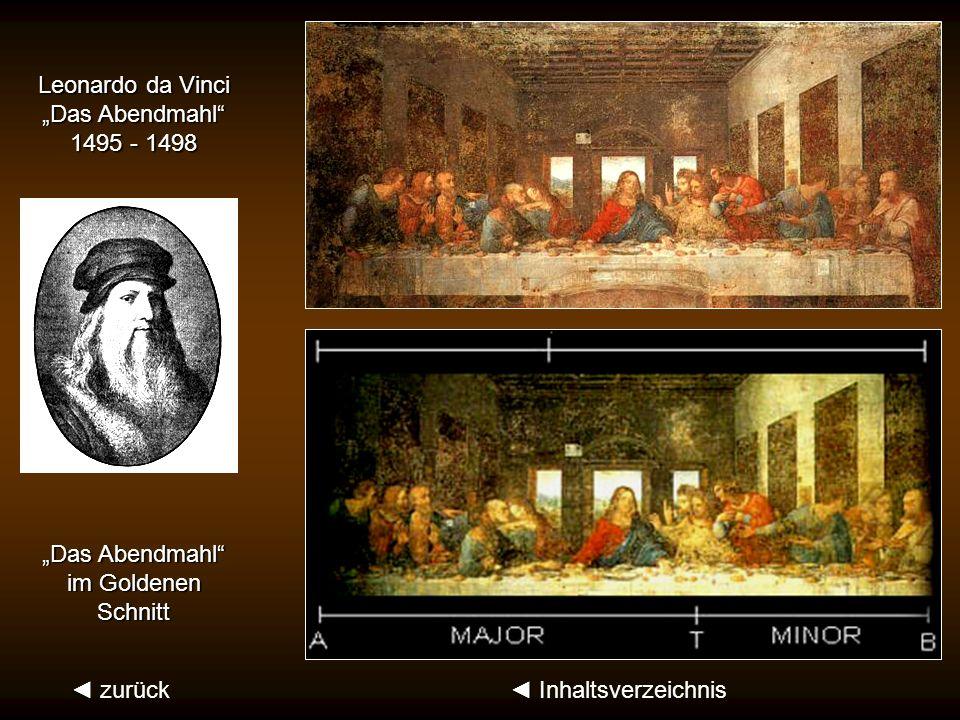 """Leonardo da Vinci """"Das Abendmahl 1495 - 1498. """"Das Abendmahl im Goldenen. Schnitt. ◄ zurück."""