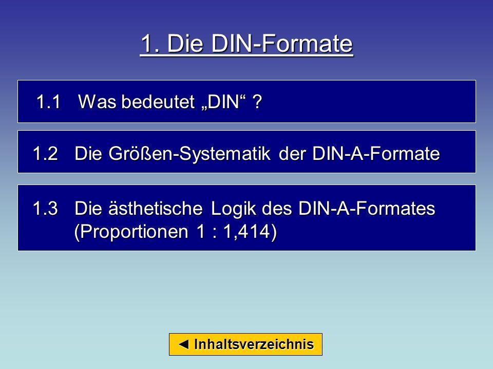 """1. Die DIN-Formate 1.1 Was bedeutet """"DIN"""