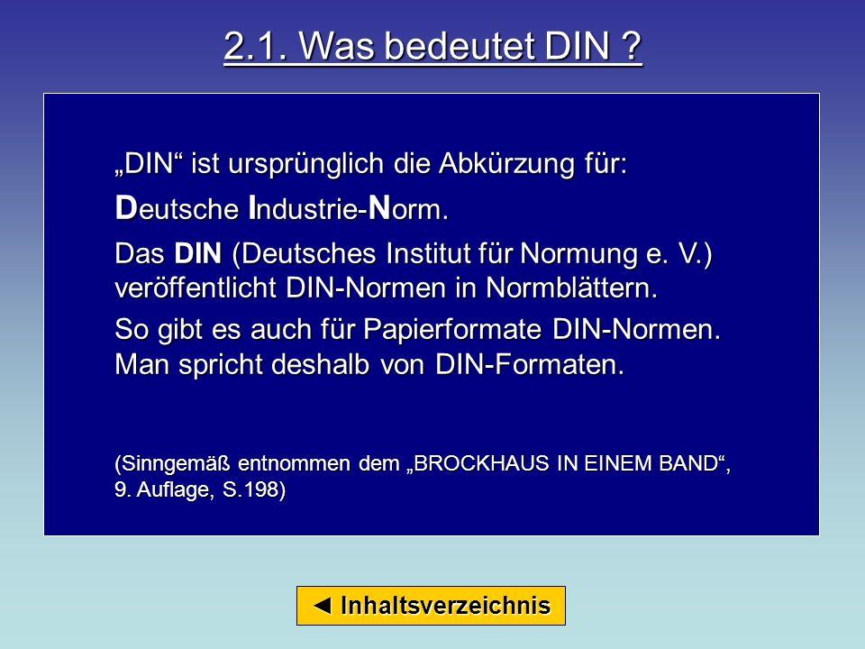 2.1. Was bedeutet DIN Deutsche Industrie-Norm.