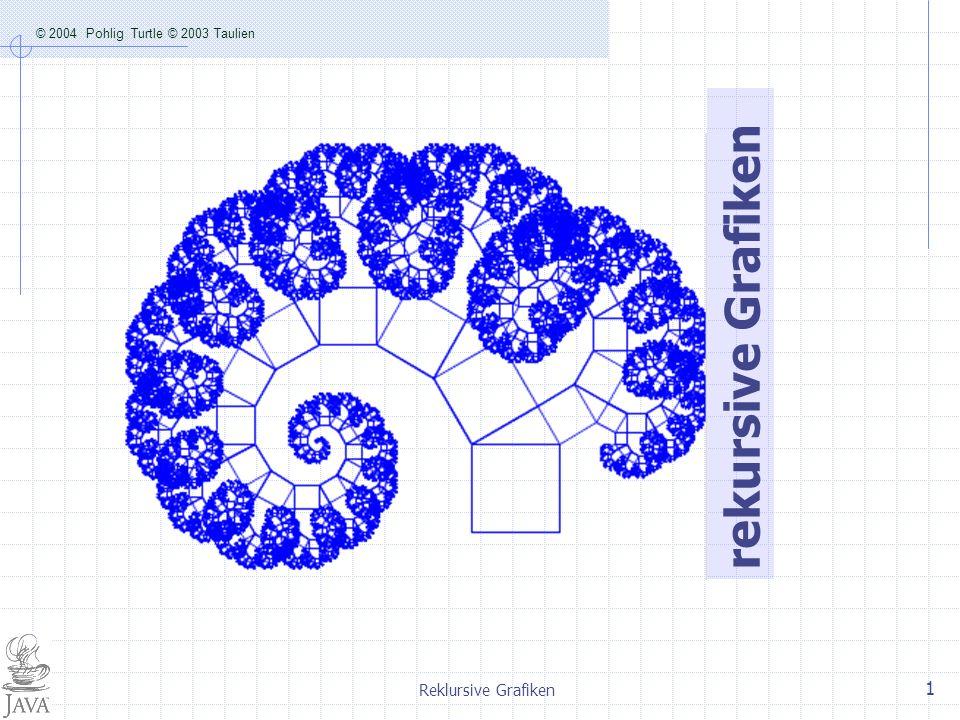 rekursive Grafiken Reklursive Grafiken