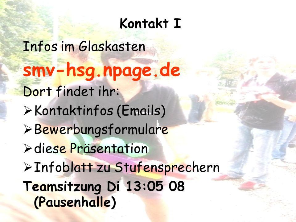 smv-hsg.npage.de Kontakt I Infos im Glaskasten Dort findet ihr: