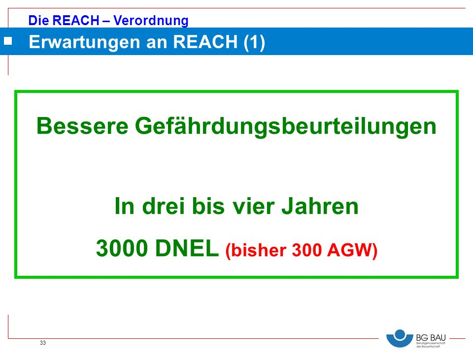 Erwartungen an REACH (1)