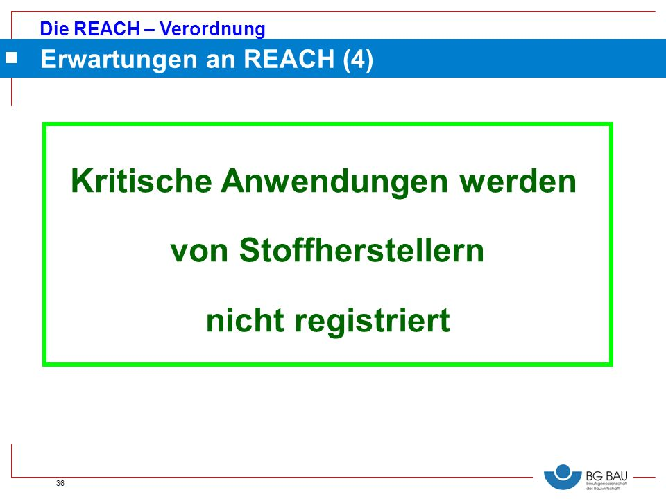 Erwartungen an REACH (4)