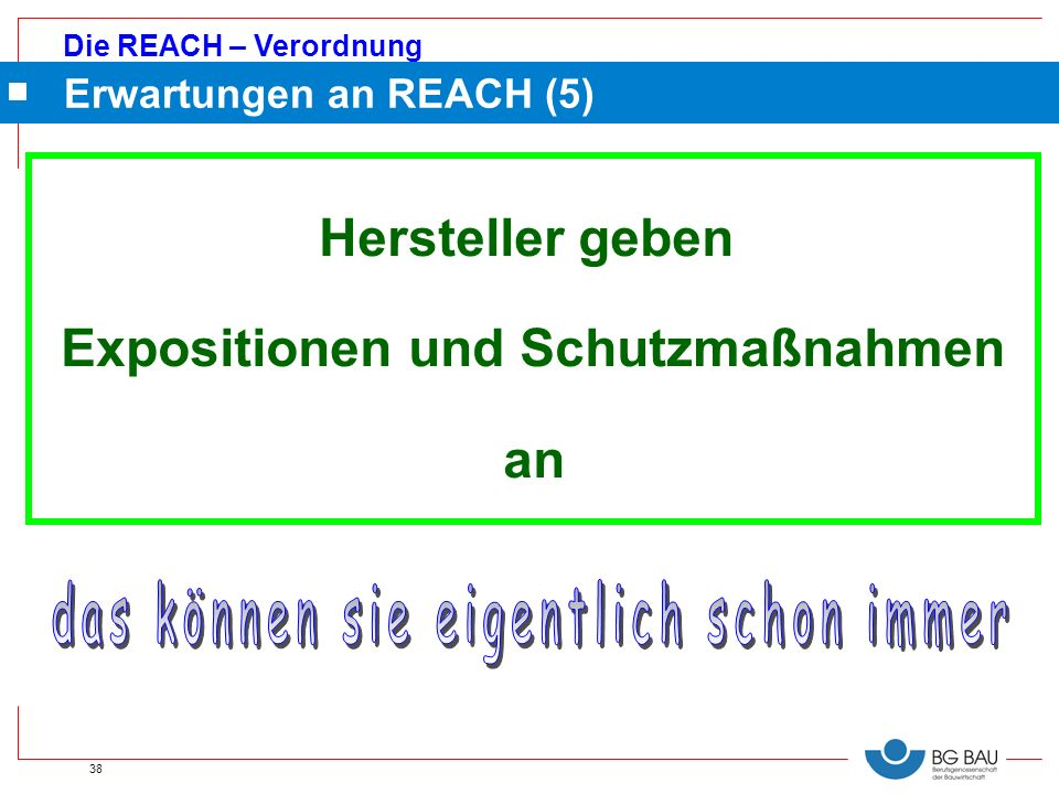 Erwartungen an REACH (5)