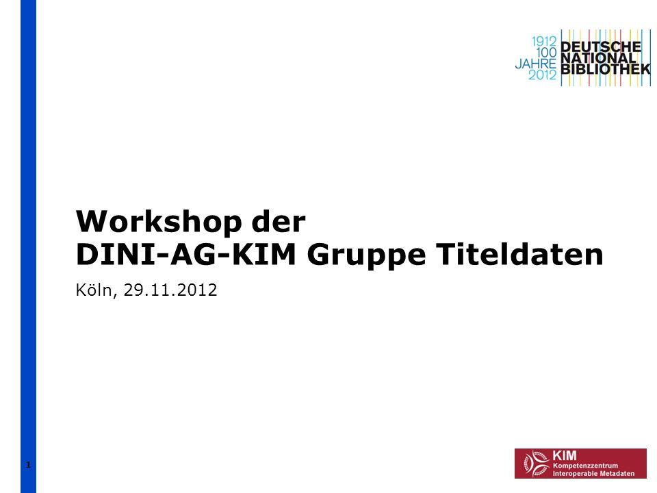 DINI-AG-KIM Gruppe Titeldaten